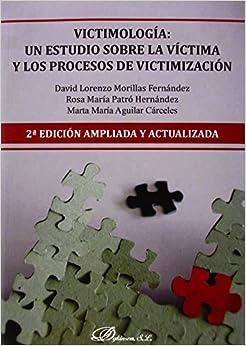 Victimología: Un Estudio Sobre La Víctima Y Los Procesos De Victimización (2ª Ed por Aa.vv. epub