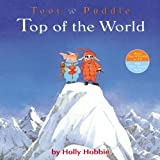 Front cover for the book Top of the World (Toot & Puddle) by Holly Hobbie
