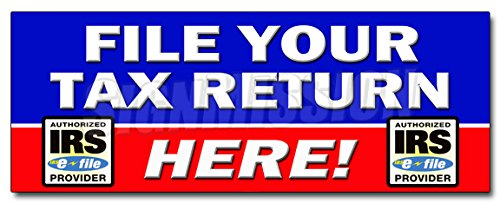 24  File Your Tax Return Here Decal Sticker Taxes Irs Refund Check Income