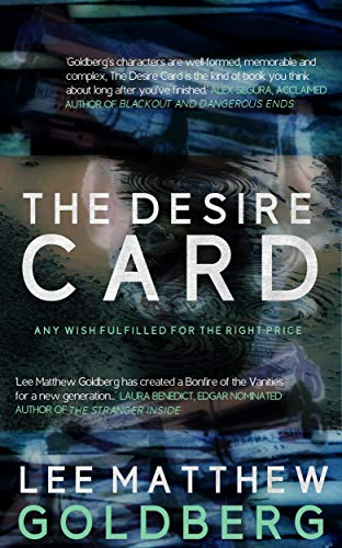 The Desire Card by [Goldberg, Lee Matthew]