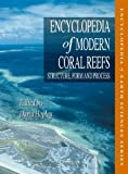 img - for Encyclopedia of Modern Coral Reefs: Structure, Form and Process (Encyclopedia of Earth Sciences Series) book / textbook / text book