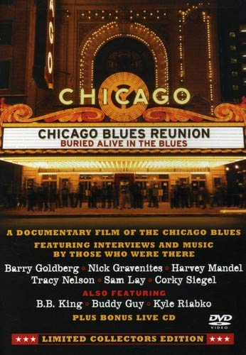 Chicago Blues Reunion: Buried Alive in the Blues (Buried Alive Dvd)