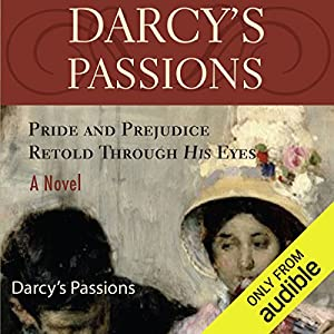 Darcy's Passions Hörbuch