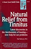 img - for Natural Relief from Tinnitus: A Good Health Guide (Good Health Guides) by Paul Yanick (1-Apr-1995) Paperback book / textbook / text book