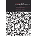 img - for [(Interaction and the Standardized Survey Interview: The Living Questionnaire)] [Author: Hanneke Houtkoop-Steenstra] published on (May, 2011) book / textbook / text book