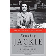 Reading Jackie: Her Autobiography in Books by William Kuhn (2011-11-29)