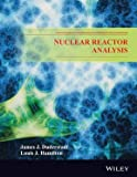 img - for Nuclear Reactor Analysis - International Economy Edition book / textbook / text book
