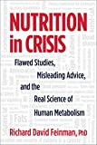 Nutrition in Crisis: Flawed Studies, Misleading