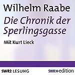 Die Chronik der Sperlingsgasse | Wilhelm Raabe