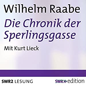 Die Chronik der Sperlingsgasse Hörbuch