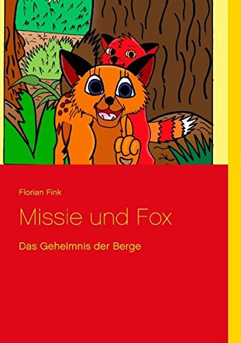 Missie und Fox  [Fink, Florian] (Tapa Blanda)