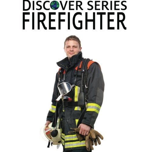 (Firefighter: Discover Series Picture Book for)