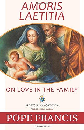 Amoris Laetitia Family Pope Francis