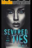 Severed Ties (A Ties Novel Book 2)