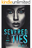 Severed Ties (A Ties Novel Book 2)