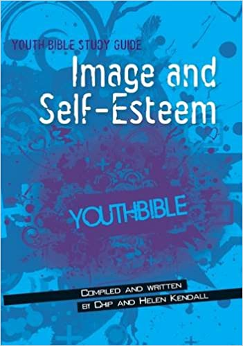 Youth Bible Study Guide Image and Self-Esteem