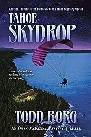 Tahoe Skydrop (An Owen McKenna Mystery Thriller Book 16)