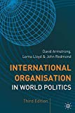 img - for International Organisation in World Politics (The Making of the Twentieth Century) book / textbook / text book