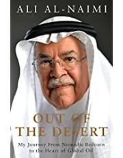 Out of the Desert: My Journey From Nomadic Bedouin to the Heart of Global Oil
