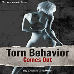Torn Behavior Comes Out Audiobook