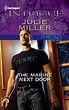 The Marine Next Door (The Precinct - Task Force Book 1)