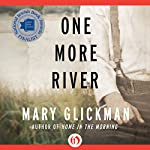 One More River: A Novel | Mary Glickman