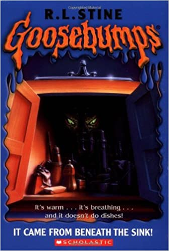 Goosebumps 30 It Came From Beneath The Sink R L Stine
