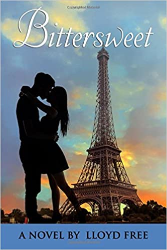 Bittersweet: A Coming of Age Historical Romance: Dr  Lloyd R Free