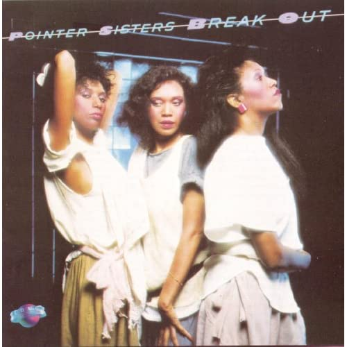Pointer Sisters Break Out Vinyl Pointer Sisters Break Out