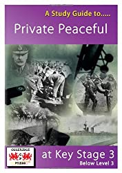 """A Study Guide to """"Private Peaceful"""" at Key Stage 3: Below level 3"""