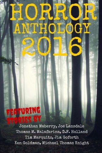 Horror Anthology 2016 (Moon Books Presents) (Volume 2)