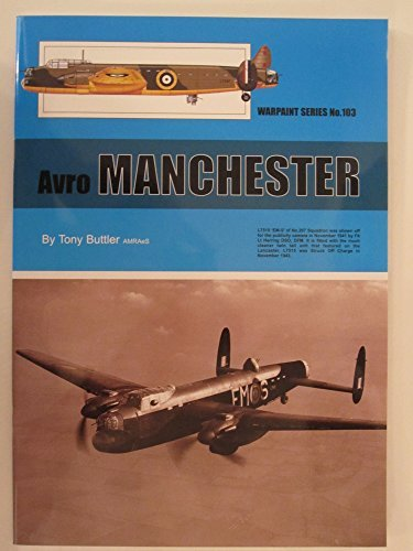 Warpaint 103 Avro Manchester - Color Profiles, Line Drawings Photos, BW Photos ebook