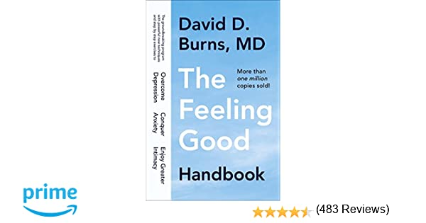 The Feeling Good Handbook: David D. Burns: 9780452281325: Amazon ...