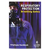 Respiratory Protection: Breathing Safely - Employee Handbook offers