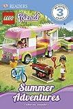 DK Readers: LEGO Friends: Summer Adventures, Dorling Kindersley Publishing Staff, 1465402608
