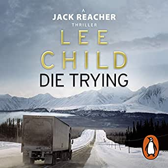 Amazon.com: Die Trying: Jack Reacher, Book 2 (Audible