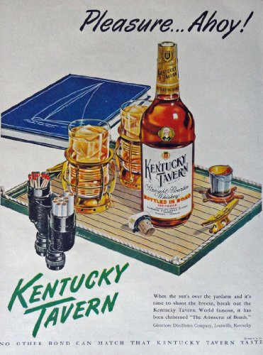 Kentucky Tavern Whiskey, 40's Print Ad. Color Illustration (art by Biondi, ship captains hat and book/ binoculars for matches and cigarette holder)Original Vintage 1948 Life Magazine Print (Old Cigarette Holders)