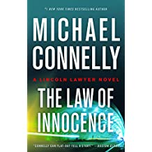 Law of Innocence (A Lincoln Lawyer Novel, Book 6) (A Lincoln Lawyer Novel, 6)