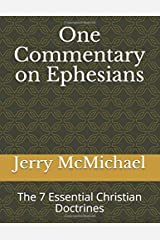 One Commentary on Ephesians: The 7 Essential Christian Doctrines (Learn Christ Bible Commentaries) Paperback
