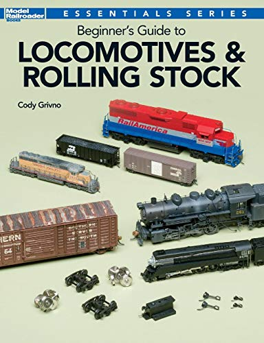 - Beginner's Guide to Locomotives & Rolling Stock