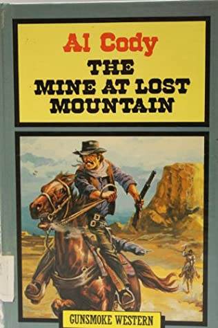 book cover of The Mine At Lost Mountain