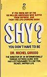 Shy?, Michel Girodo, 0671430610