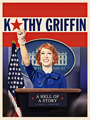 Kathy Griffin: A Hell of a Story (Katy Mays)