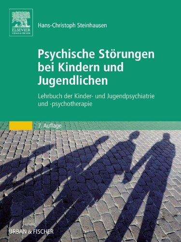 Download Psychische Störungen bei Kindern und Jugendlichen: Lehrbuch der Kinder- und Jugendpsychiatrie und -psychotherapie (German Edition) Pdf