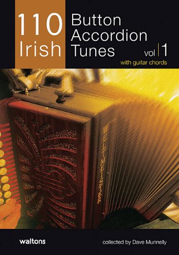 (110 Irish Button Accordion Tunes: with Guitar)