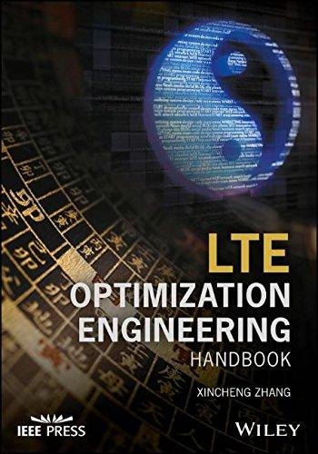 LTE Optimization Engineering Handbook by Wiley-IEEE Press