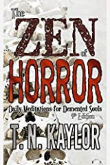 The Zen of Horror: Daily Meditations for DeMented Souls Paperback