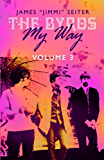 The Byrds - My Way - Volume 3