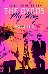 The Byrds - My Way - Volume 3 (English Edition)