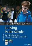 Bullying in der Schule: Das Präventions- und Interventionsprogramm ProACT + E. Mit CD-ROM und DVD (Materialien für die klinische Praxis)